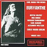 Carlo Maria Giulini Carl Maria Von Weber : Euryanthe