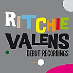 Ritchie Valens Debut Recordings