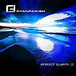 Ryan Farish Perfect Clarity (Single)