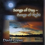 David Crews Songs Of Day - Songs Of Night