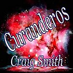 Craig Smith Curanderos