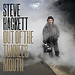 Steve Hackett Out Of The Tunnel's Mouth