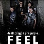 Feel Jesli Czegos Pragniesz (Radio Edit)
