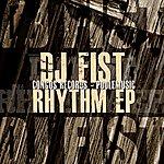 DJ Fist Rhythm - EP