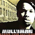 Mullyman Home 2 Stay (Feat. DJ Booman) (Edited) (Single)