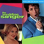 Cover Art: The Wedding Singer: Music From The Motion Picture