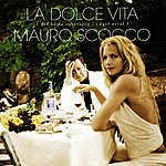 Mauro Scocco La Dolce Vita (Det Bästa 1982-2003 / i Eget Urval)