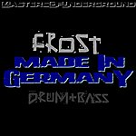 Frost Made In Germany (3-Track Maxi-Single)