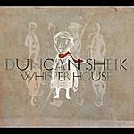 Duncan Sheik Whisper House