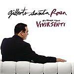 Gilberto Santa Rosa Vivir Sin Ti (Single)