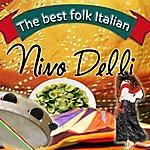 Nino Delli The Best Folk Italian