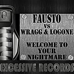 Fausto Welcome To Your Nightmare (2-Track Single)
