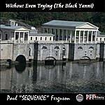 Paul 'Sequence' Ferguson The Black Yanni - Single
