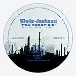 Chris Jackson Raw Materials 2