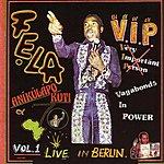 Fela Kuti V.I.P. (Vagabonds In Power)
