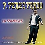 Pérez Prado La Spagnola