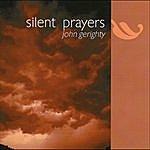 John Gerighty Silent Prayers - Single