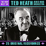 Ted Heath The Very Best Of