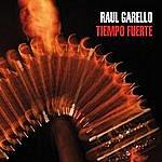 Raul Garello Tiempo Fuerte