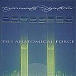 Experimental Hypothesis The Anatomical Force - Ep