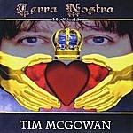 Tim McGowan Terra Nostra (My World)
