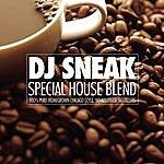 DJ Sneak Special House Blend (Continuous DJ Mix By DJ Sneak)