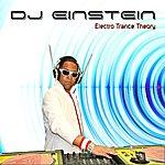 DJ Einstein Electro Trance Theory