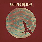 Buffalo Killers Huma Bird