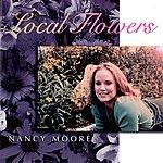Nancy Moore Local Flowers