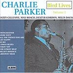 Charlie Parker Bird Lives Volume 1