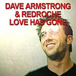 Dave Armstrong Love Has Gone (7-Track Maxi-Single)