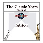 The Ink Spots The Classic Years (Disc 2)