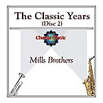 The Mills Brothers The Classic Years (Disc 2)