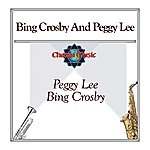 Peggy Lee Bing Crosby And Peggy Lee