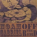 Noah Gabriel Off The Record