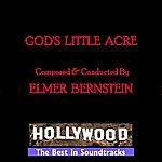 Elmer Bernstein God's Little Acre