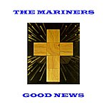 The Mariners Good News