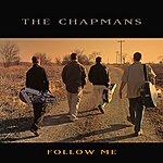 The Chapmans Follow Me