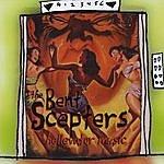 The Bent Scepters Hellevator Music
