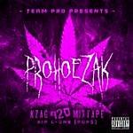 Prohoezak Kzag 420 Mixtape: Rip L-One (Pop$)