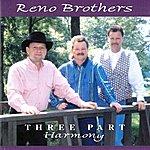 The Reno Brothers Three Part Harmony