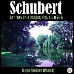 Hugo Steurer Schubert: Fantasy In C Major, Op. 15 D760
