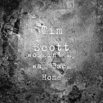 Tim Scott Workin' My Way Back Home (Single)