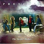 Presence The Sleeper Awakes