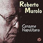 Roberto Murolo Canzone Napulitana