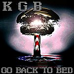 KGB Go Back To Bed (Single)