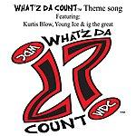 Kurtis Blow What'z Da Count