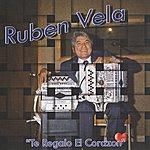 Ruben Vela Te Regalo El Corazon