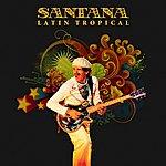 Santana Latin Tropical (Remastered)