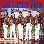 """Los Jilgueros Del Arroyo El Segundo De \""""caro Quintero\"""""""